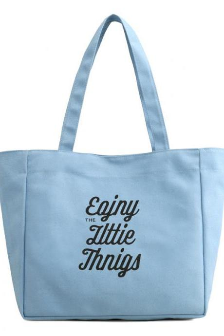 Enjoy The Little Things Canvas Tote Bag